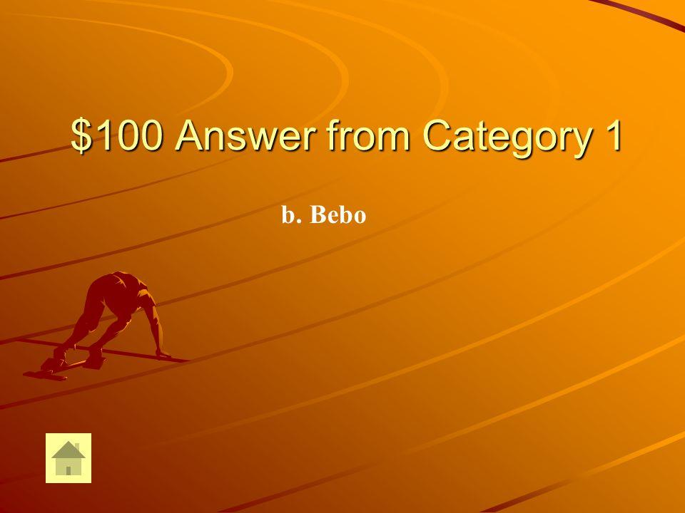 $100 Question from Category 1 -¿Qué bebes en el almuerzo.