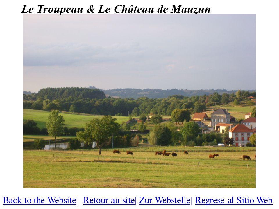 Le Troupeau & Le Château de Mauzun Back to the WebsiteBack to the Website| Retour au site| Zur Webstelle| Regrese al Sitio WebRetour au siteZur WebstelleRegrese al Sitio Web