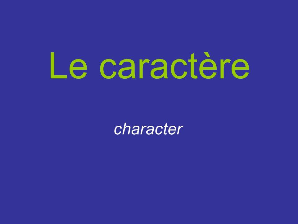Le caractère character