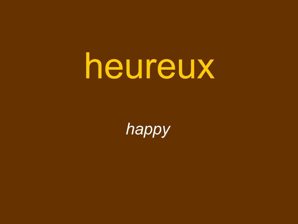 heureux happy