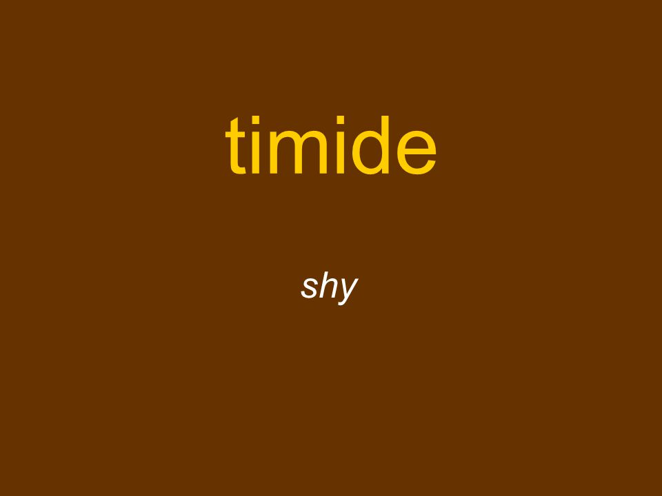 timide shy