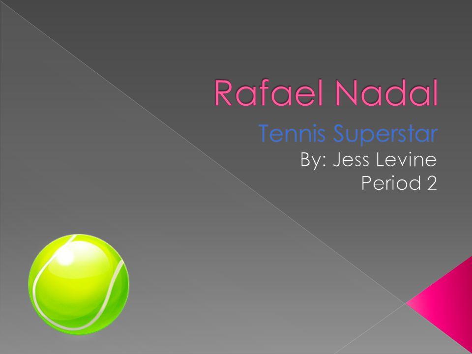 Rafael Nadal was born on June 3,1986 on the island of Manacor, Spain.