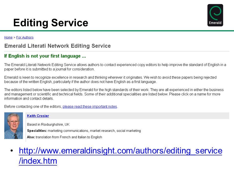 Editing Service http://www.emeraldinsight.com/authors/editing_service /index.htmhttp://www.emeraldinsight.com/authors/editing_service /index.htm