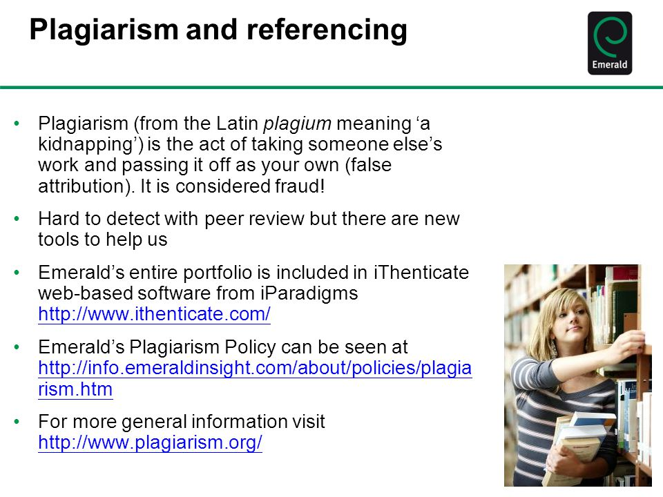 Plagiarism and referencing Plagiarism (from the Latin plagium meaning 'a kidnapping') is the act of taking someone else's work and passing it off as your own (false attribution).