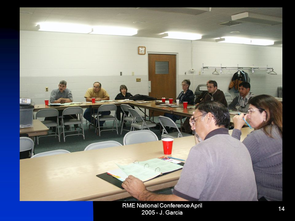 RME National Conference April 2005 - J. Garcia 14