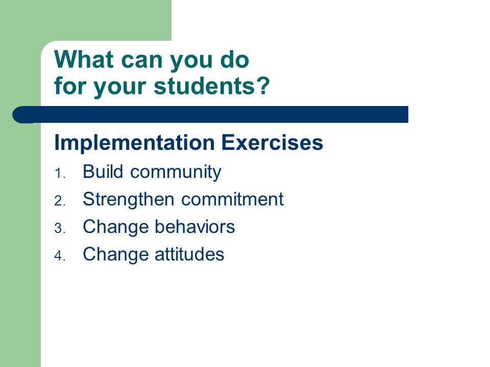 What can you do for your students. Implementation Exercises 1.