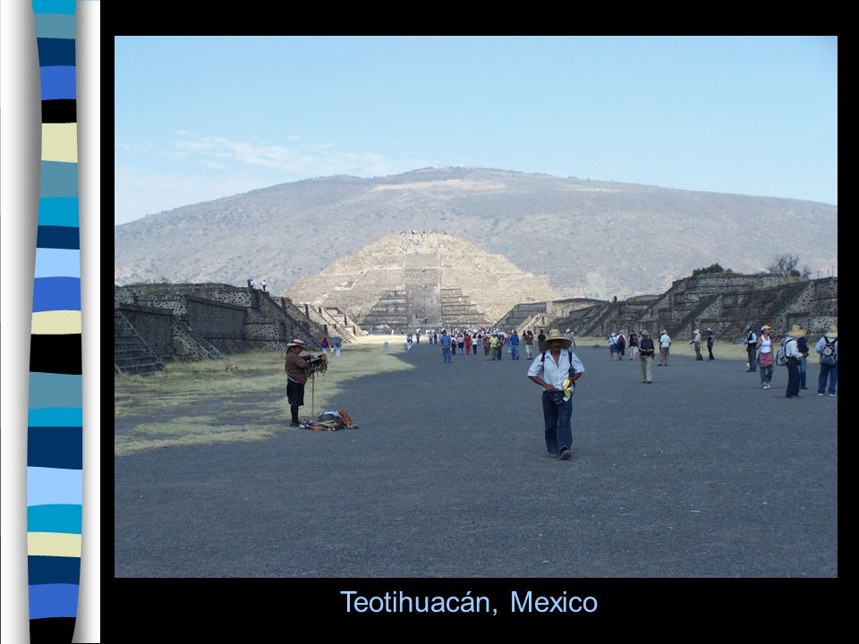 25 Teotihuacán, Mexico