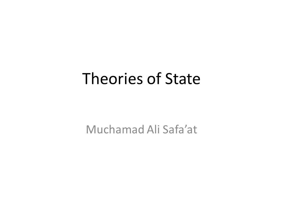 Theories of State Muchamad Ali Safa'at