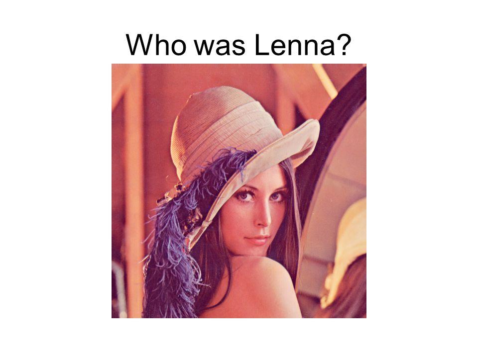 Who was Lenna?