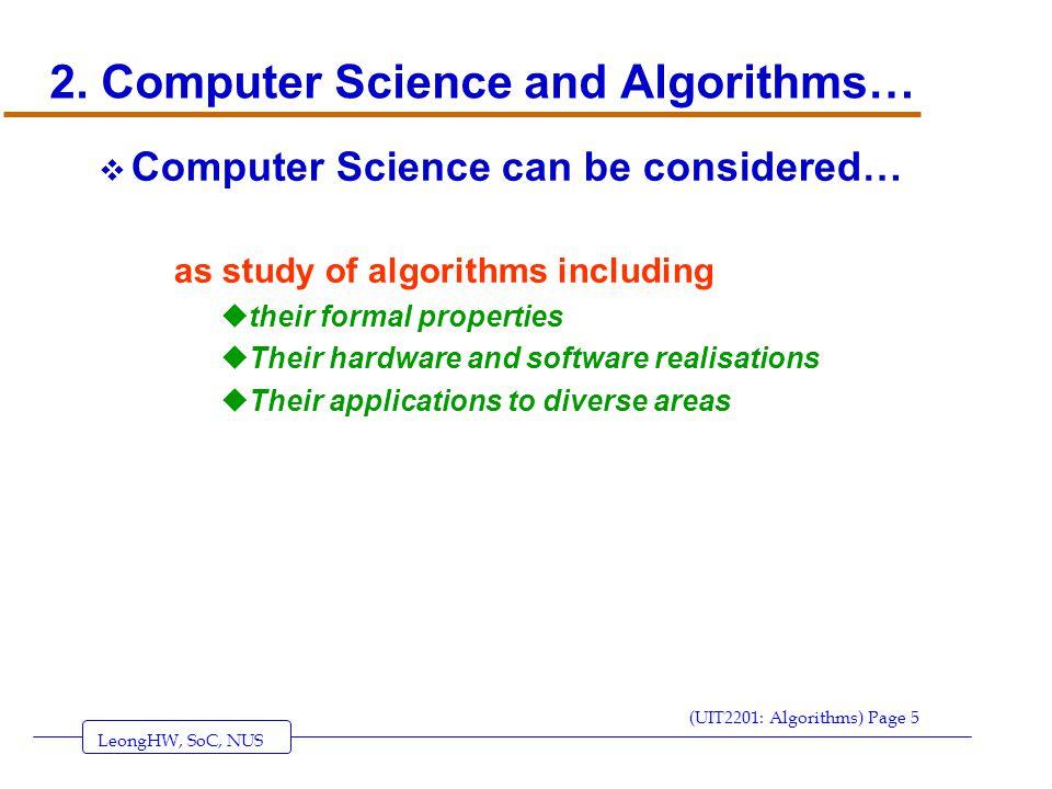 LeongHW, SoC, NUS (UIT2201: Algorithms) Page 5 2.