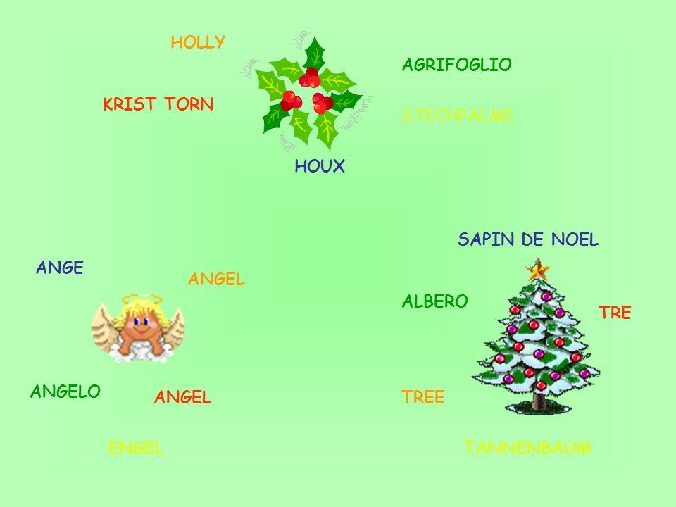 ALBERO TREE AGRIFOGLIO HOLLY ANGELO ANGEL KRIST TORN TRE ANGEL ENGELTANNENBAUM HOUX ANGE SAPIN DE NOEL STECHPALME