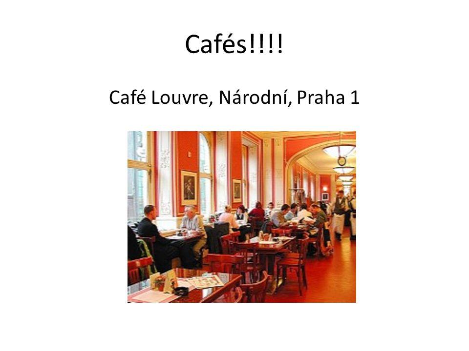 Cafés!!!! Café Louvre, Národní, Praha 1