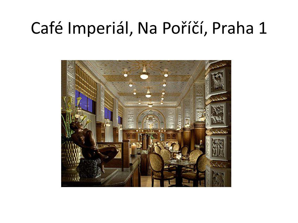 Café Imperiál, Na Poříčí, Praha 1