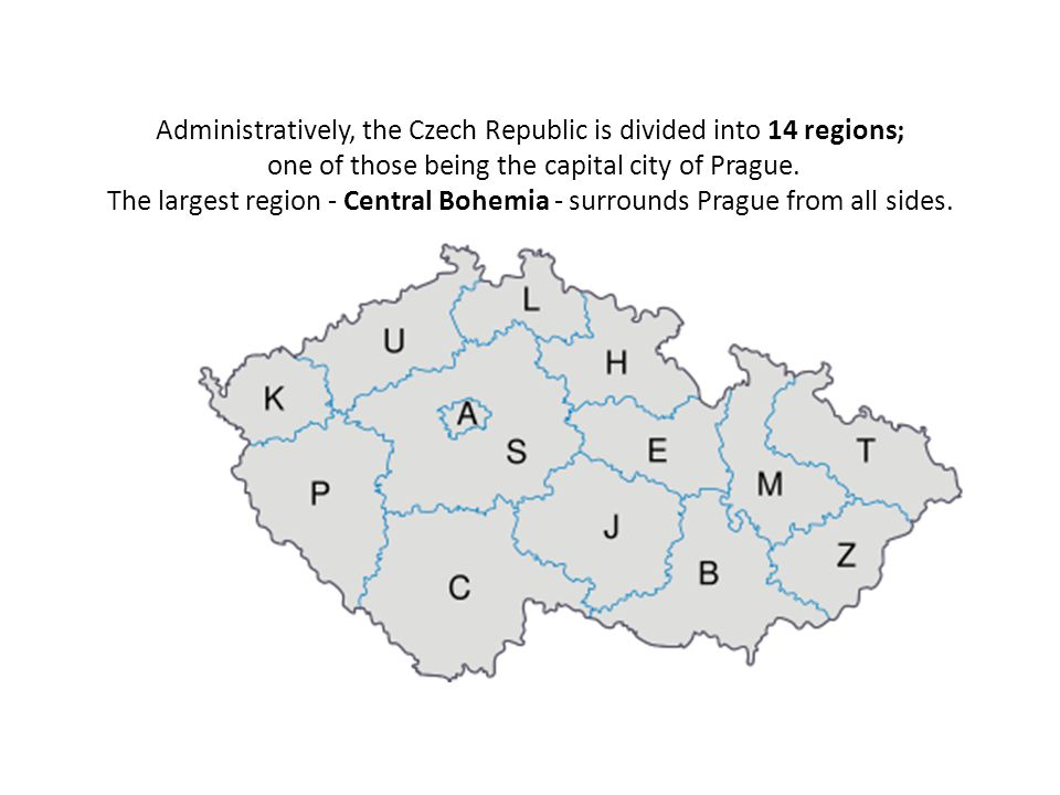 Administratively, the Czech Republic is divided into 14 regions; one of those being the capital city of Prague.