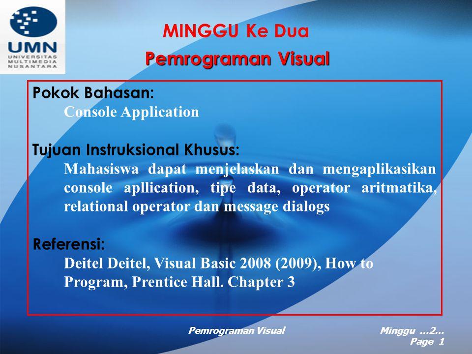 Pemrograman VisualMinggu …2… Page 31 Thank You