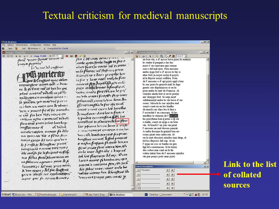 Textual criticism for medieval manuscripts Link to the list of collated sources