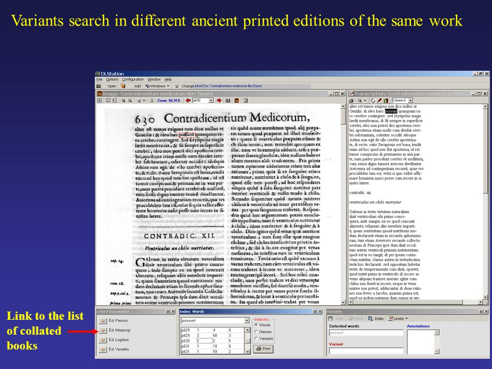Variants search in different ancient printed editions of the same work Link to the list of collated books