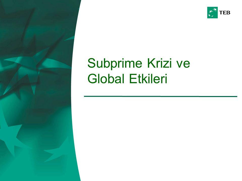 Subprime Krizi ve Global Etkileri