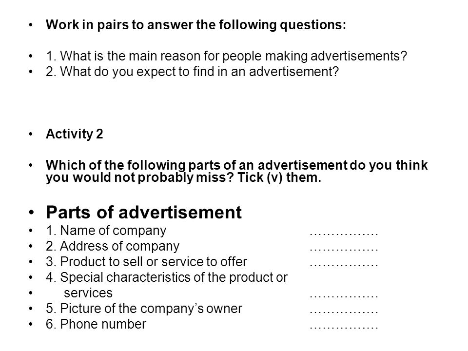 Activity 3 Learn the following advertisement and answer the questions that follow.