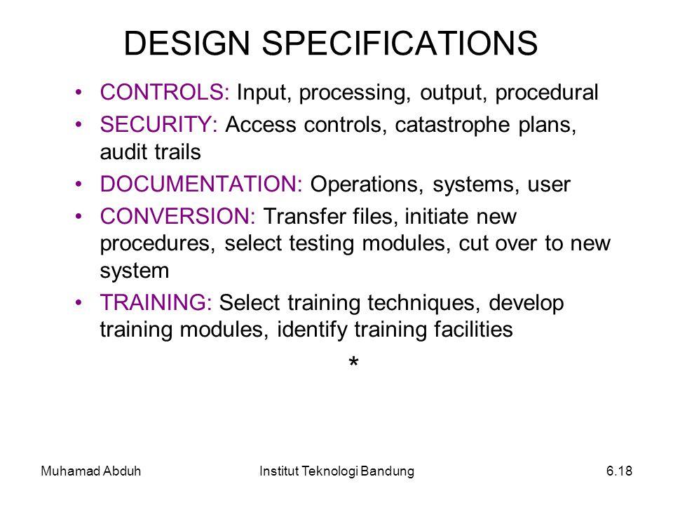 Muhamad AbduhInstitut Teknologi Bandung6.18 CONTROLS: Input, processing, output, procedural SECURITY: Access controls, catastrophe plans, audit trails