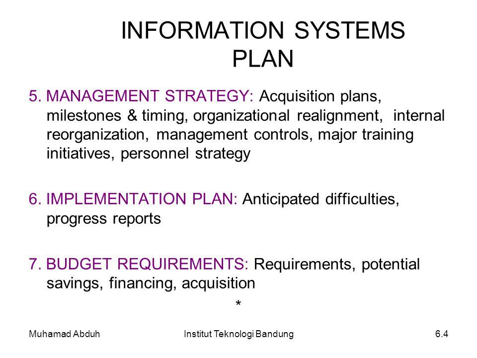 Muhamad AbduhInstitut Teknologi Bandung6.4 5. MANAGEMENT STRATEGY: Acquisition plans, milestones & timing, organizational realignment, internal reorga