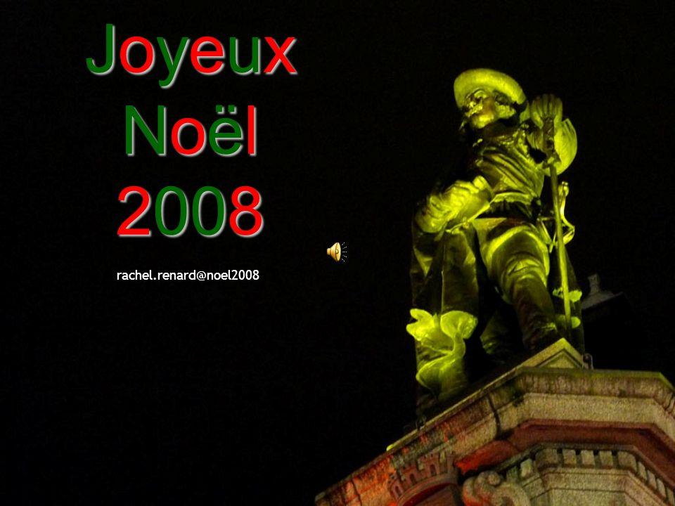 Joyeux Noël 2008 rachel.renard@noel2008