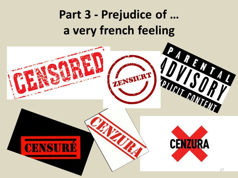 Part 3 - Prejudice of … a very french feeling 17
