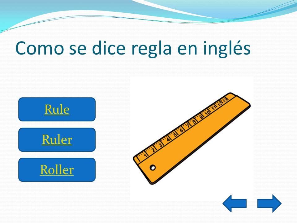Como se dice regla en inglés Rule Ruler Roller