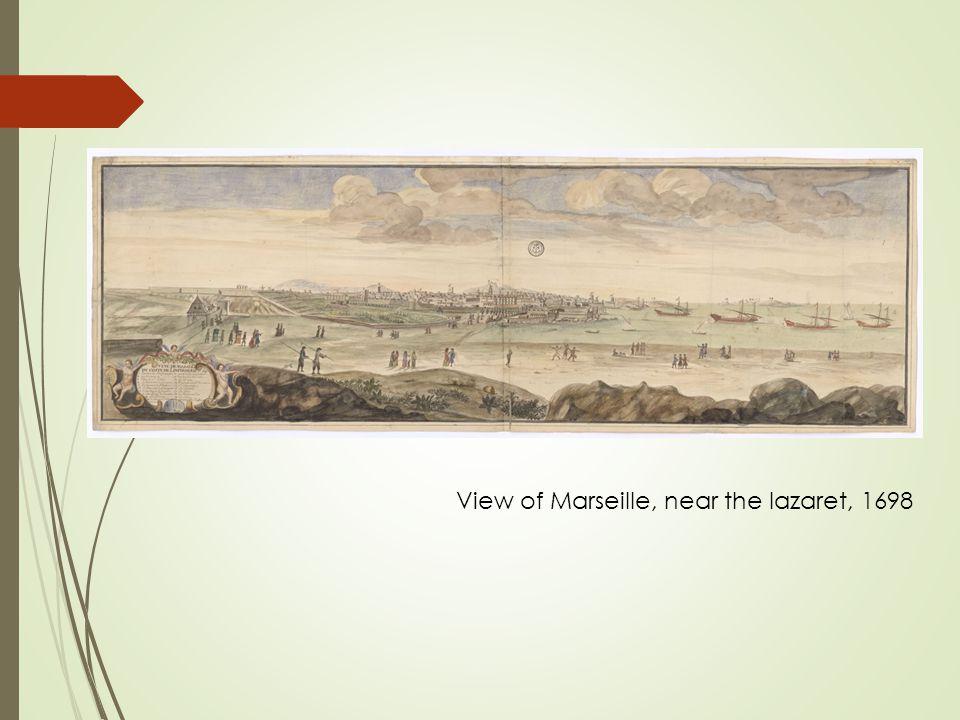 View of Marseille, near the lazaret, 1698