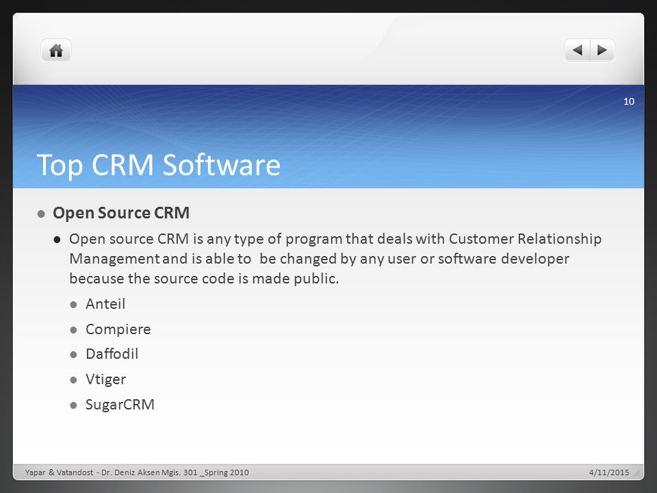 Top CRM Software Open Source CRM Open source CRM is any type of program that deals with Customer Relationship Management and is able to be changed by
