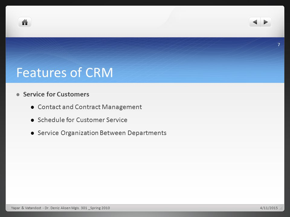 Features of CRM Service for Customers Contact and Contract Management Schedule for Customer Service Service Organization Between Departments Yapar & V