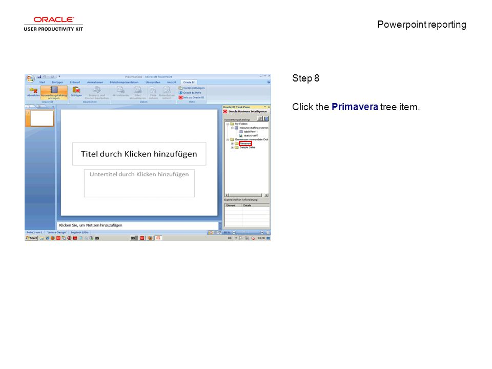 Powerpoint reporting Step 8 Click the Primavera tree item.