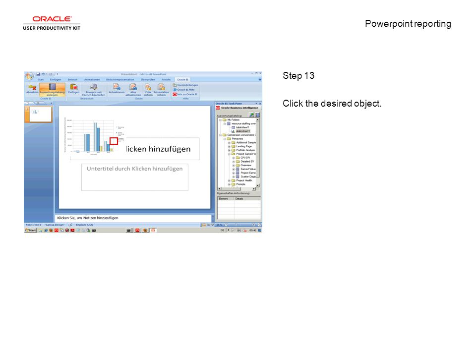 Powerpoint reporting Step 13 Click the desired object.