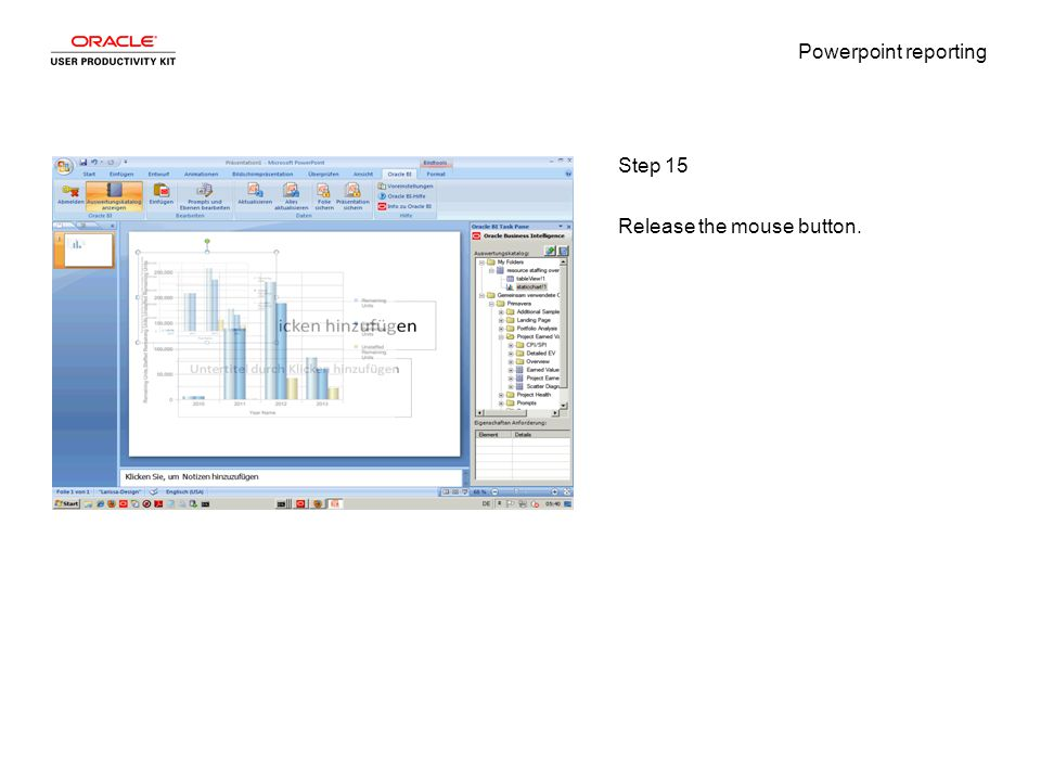 Powerpoint reporting Step 15 Release the mouse button.