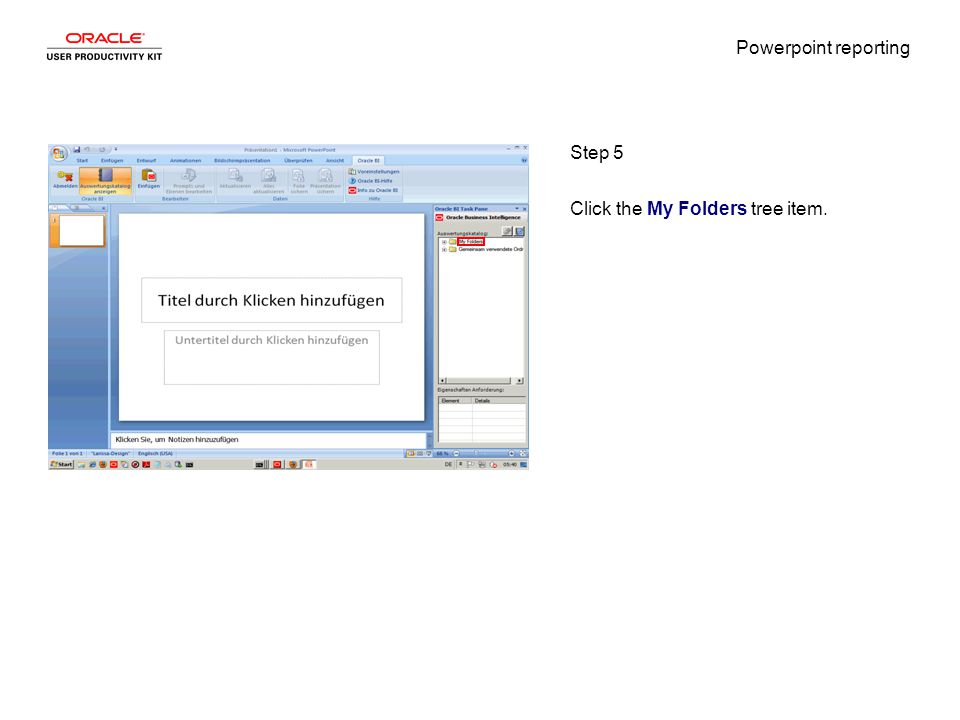 Powerpoint reporting Step 5 Click the My Folders tree item.