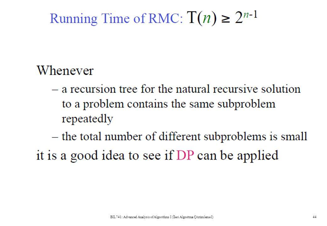BIL741: Advanced Analysis of Algorithms I (İleri Algoritma Çözümleme I)44