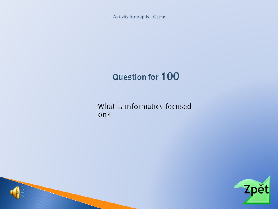 Question for 100 What is information?