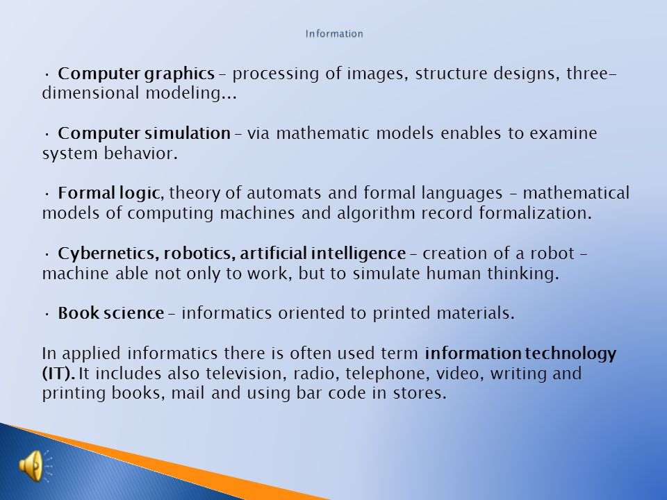 Informatics disciplines · Information theory – cybernetic science focusing on transmitting, coding and measuring the information in complex systems, c