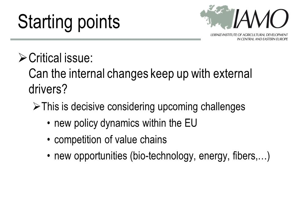 Starting points Meanings of structural change in agriculture Research issues on economic and societal dimensions –efficiency e.g.