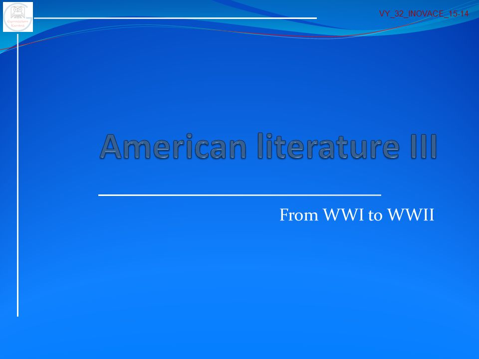 From WWI to WWII VY_32_INOVACE_15-14