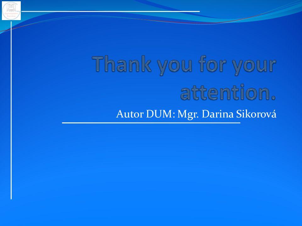 Autor DUM: Mgr. Darina Sikorová