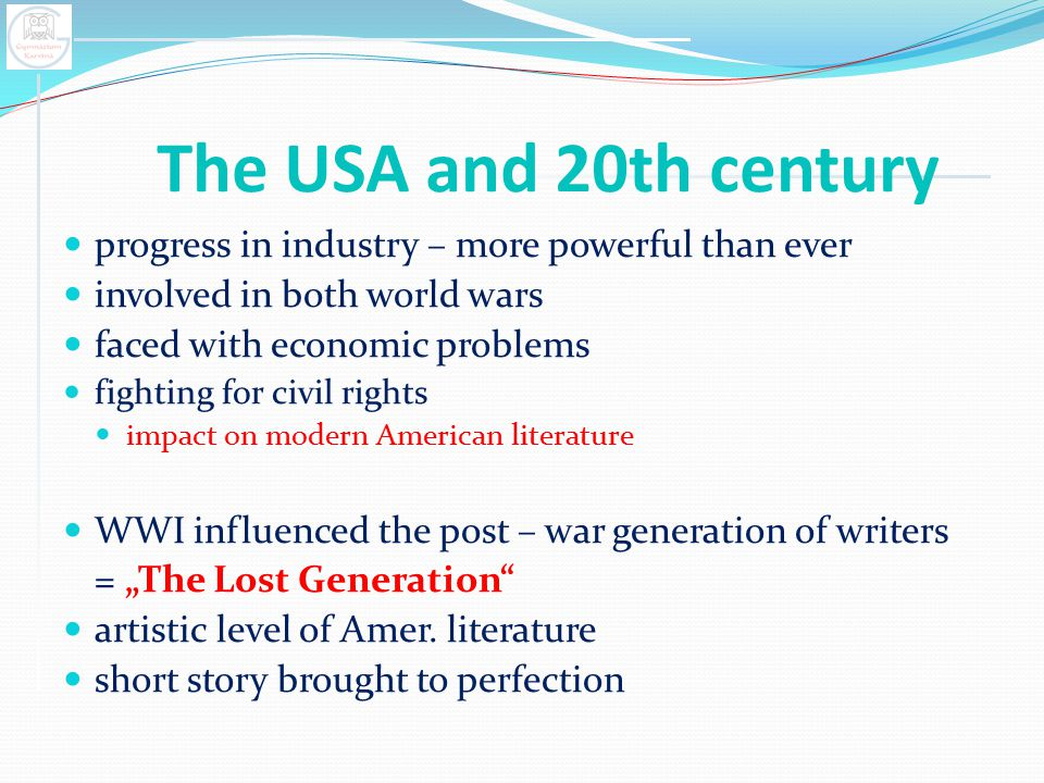 The USA and 20th century progress in industry – more powerful than ever involved in both world wars faced with economic problems fighting for civil ri