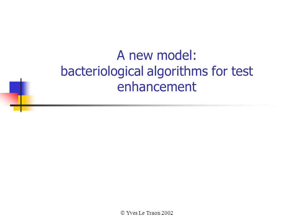  Yves Le Traon 2002 A new model: bacteriological algorithms for test enhancement