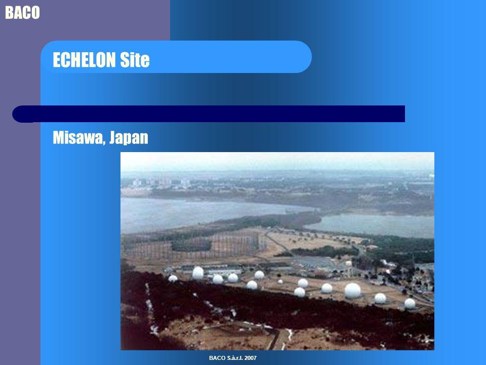 BACO BACO S.à.r.l. 2007 ECHELON Site Misawa, Japan