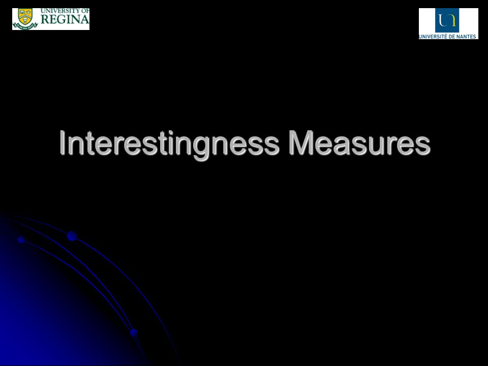 Bidimensional Measures - Inclusion Definition: Semantics: improved support (threshold of confidence integrated) Sensitivity: 2 parameters Measuring frequency Linear Insensitive to independence Disequilibrium.
