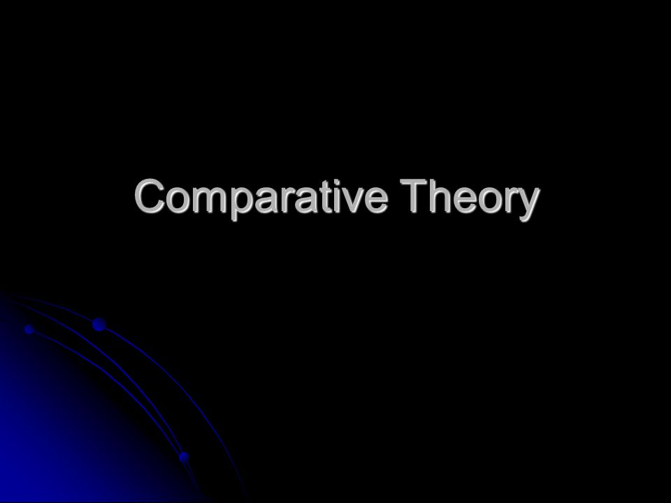Comparative Theory