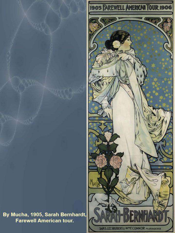 By Mucha, 1905, Sarah Bernhardt, Farewell American tour.