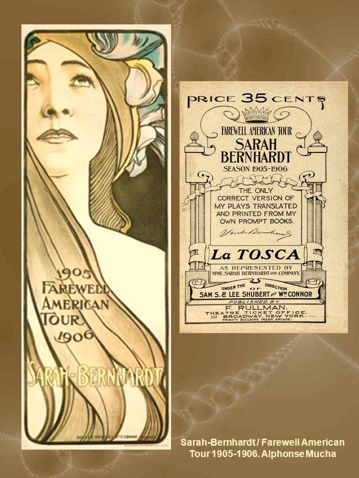 Sarah-Bernhardt / Farewell American Tour 1905-1906. Alphonse Mucha