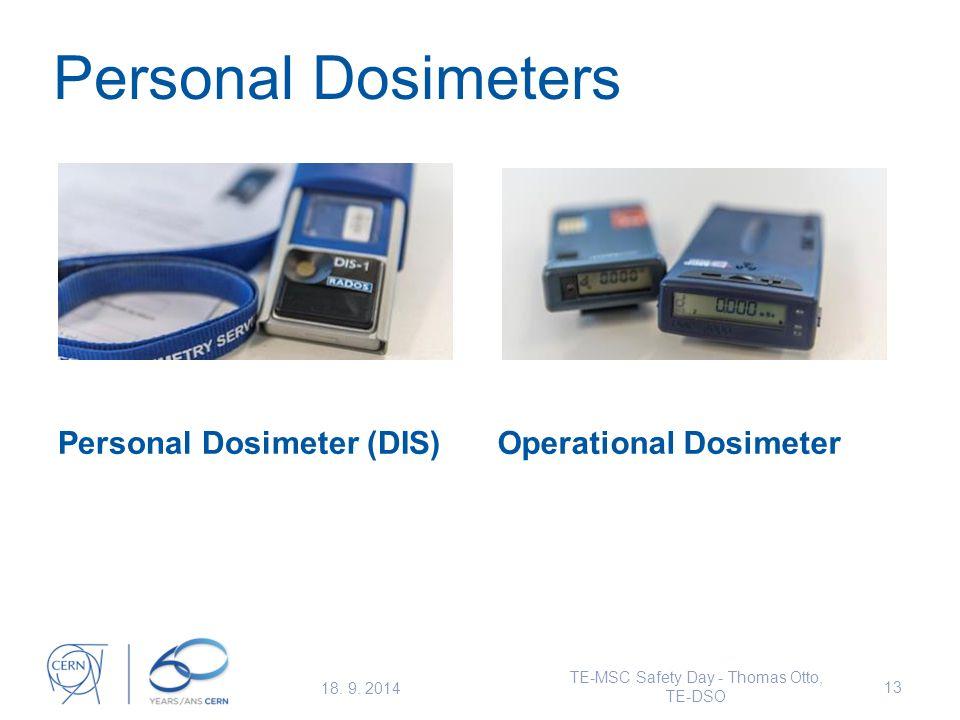 Personal Dosimeters Personal Dosimeter (DIS)Operational Dosimeter 18.