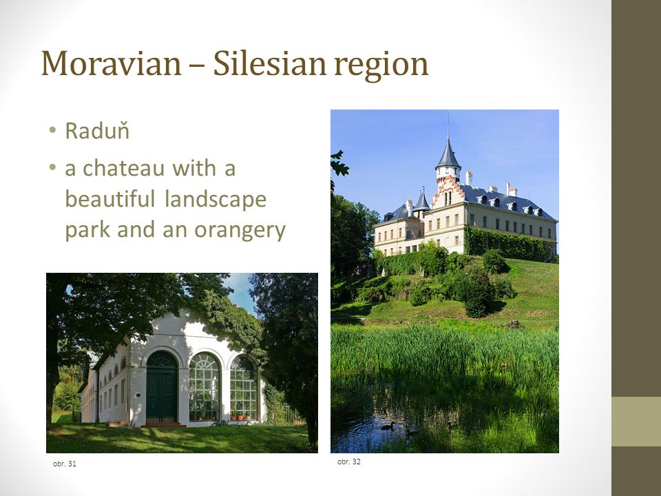 Moravian – Silesian region Raduň a chateau with a beautiful landscape park and an orangery obr.